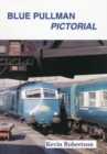 Blue Pullman Pictorial - Book