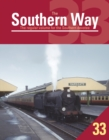 The Southern Way: Issue 33 : The Regular Volume for the Southern Devotee Issue 33 - Book
