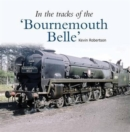 In the Tracks of the 'Bournemouth Belle' : 3 - Book