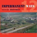 Impermanent Ways : Wales Volume 12 - Book