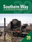 The Southern Way : The Regular Volume for the Southern Devotee No. 39 - Book