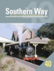The Southern Way : The Regular Volume for the Southern Devotee No. 40 - Book