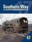 The Southern Way No. 47 - Book