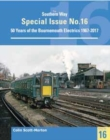 Southern Way Special 16 : 50 Years of the Bournemouth Electrics - Book