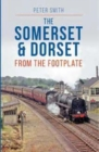 Somerset & Dorset from the Footplate - Book