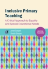 Inclusive Primary Teaching : A critical approach to equality and special educational needs - eBook