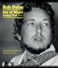 Bob Dylan at the Isle of Wight Festival 1969 - Book