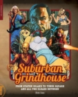 Suburban Grindhouse : From Staten Island to Times Square and all the Sleaze Between - Book