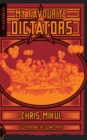 My Favourite Dictators : The Strange Lives of Tyrants - Book