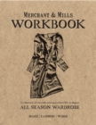 Merchant & Mills Workbook : A collection of versatile sewing patterns for an elegant all season wardrobe - Book