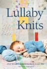 Lullaby Knits : Over 20 knitting patterns for 0-2 year olds - eBook