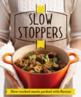 Slow Stoppers : Slow-cooked meals packed with flavour - eBook