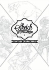 Sketch Workshop: Fantasy Characters - Book