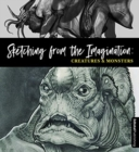 Sketching from the Imagination: Creatures & Monsters - Book