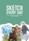 Sketch Every Day : 100+ simple drawing exercises from Simone Grunewald - Book