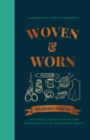 Woven & Worn : The search for well-being and sustainability in the modern world - Book