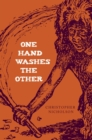 One Hand Washes The Other : A political mystery of South Africa - eBook