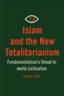 Islam and the New Totalitarianism - eBook