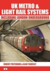 UK Metro & Light Rail Systems : Including London Underground - Book