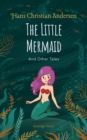 The Little Mermaid and Other Tales - eBook