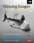 Winning Images with Any Underwater Camera : The Essential Guide to Creating Engaging Photos - Book