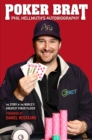 Poker Brat : Phil Hellmuth's Autobiography - Book