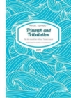 Triumph and Tribulation Paperback : No ship should be without Tabasco sauce - Book
