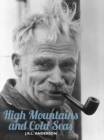 High Mountains and Cold Seas : The life of H.W. 'Bill' Tilman: soldier, mountaineer, navigator - eBook