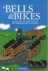 Bells & Bikes : On the Tour de France Big Ring for Yorkshire and its Churches - Book