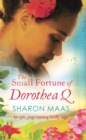 The Small Fortune of Dorothea Q : An epic page-turning family saga - eBook
