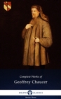 Delphi Complete Works of Geoffrey Chaucer (Illustrated) - eBook