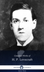 Delphi Complete Works of H. P. Lovecraft (Illustrated) - eBook
