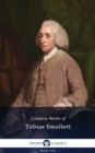Delphi Complete Works of Tobias Smollett (Illustrated) - eBook
