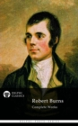 Complete Works of Robert Burns (Delphi Classics) - eBook