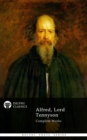 Complete Works of Alfred, Lord Tennyson (Delphi Classics) - eBook