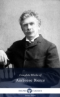 Delphi Complete Works of Ambrose Bierce (Illustrated) - eBook