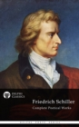 Complete Works of Friedrich Schiller (Delphi Classics) - eBook