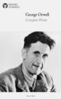 Delphi Complete Works of George Orwell (Illustrated) - eBook