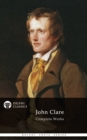 Complete Works of John Clare (Delphi Classics) - eBook