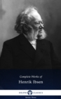 Delphi Complete Works of Henrik Ibsen (Illustrated) - eBook