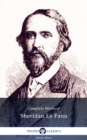 Delphi Complete Works of Sheridan Le Fanu (Illustrated) - eBook