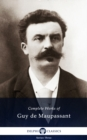 Delphi Complete Works of Guy de Maupassant (Illustrated) - eBook