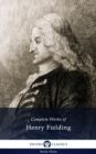 Delphi Complete Works of Henry Fielding (Illustrated) - eBook