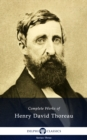Delphi Complete Works of Henry David Thoreau (Illustrated) - eBook