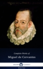 Delphi Complete Works of Miguel de Cervantes (Illustrated) - eBook