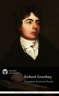Complete Works of Robert Southey (Delphi Classics) - eBook