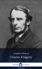 Complete Works of Charles Kingsley (Illustrated) - eBook