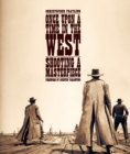 Once Upon A Time In The West : Shooting a Masterpiece - Book