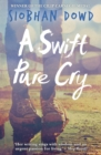 A Swift Pure Cry - Book