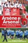 Arsene & Arsenal : The quest to rediscover past glories - eBook